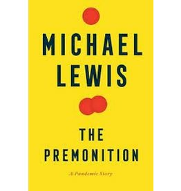 Books The Premonition : A Pandemic Story by Michael Lewis