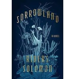 Books Sorrowland : A Novel by Rivers Solomon