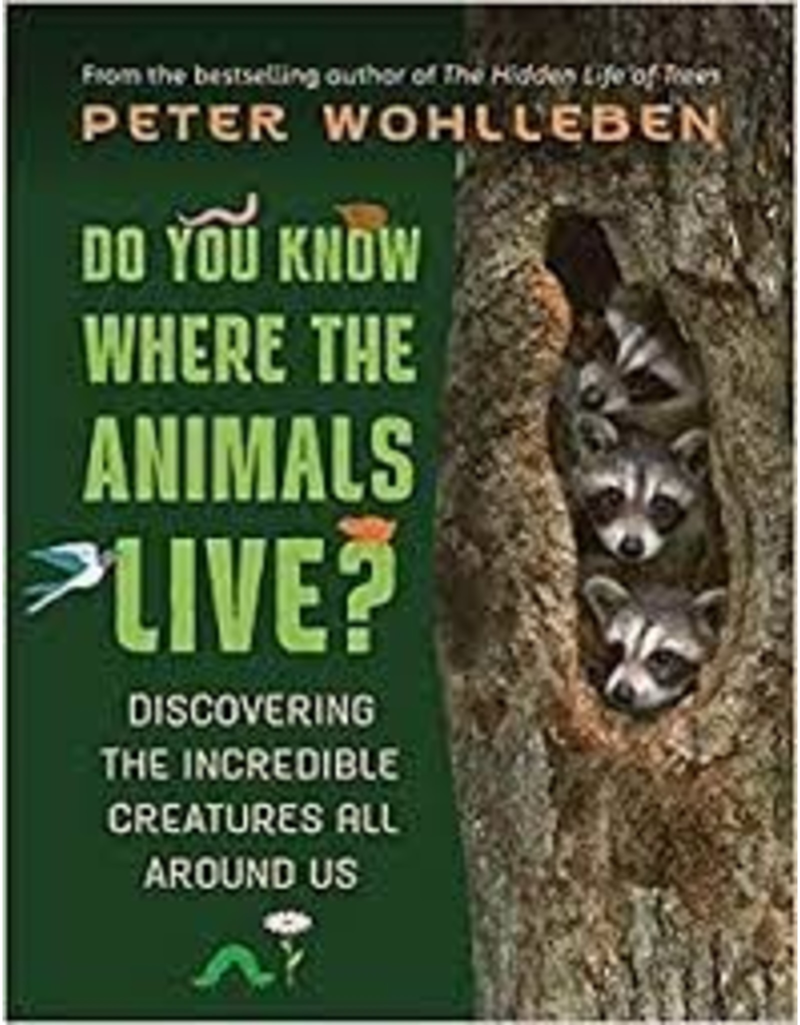 Books Do You Know Where The Animals Live? Discovering the Incredible Creatures all Around Us by Peter Wohlleben