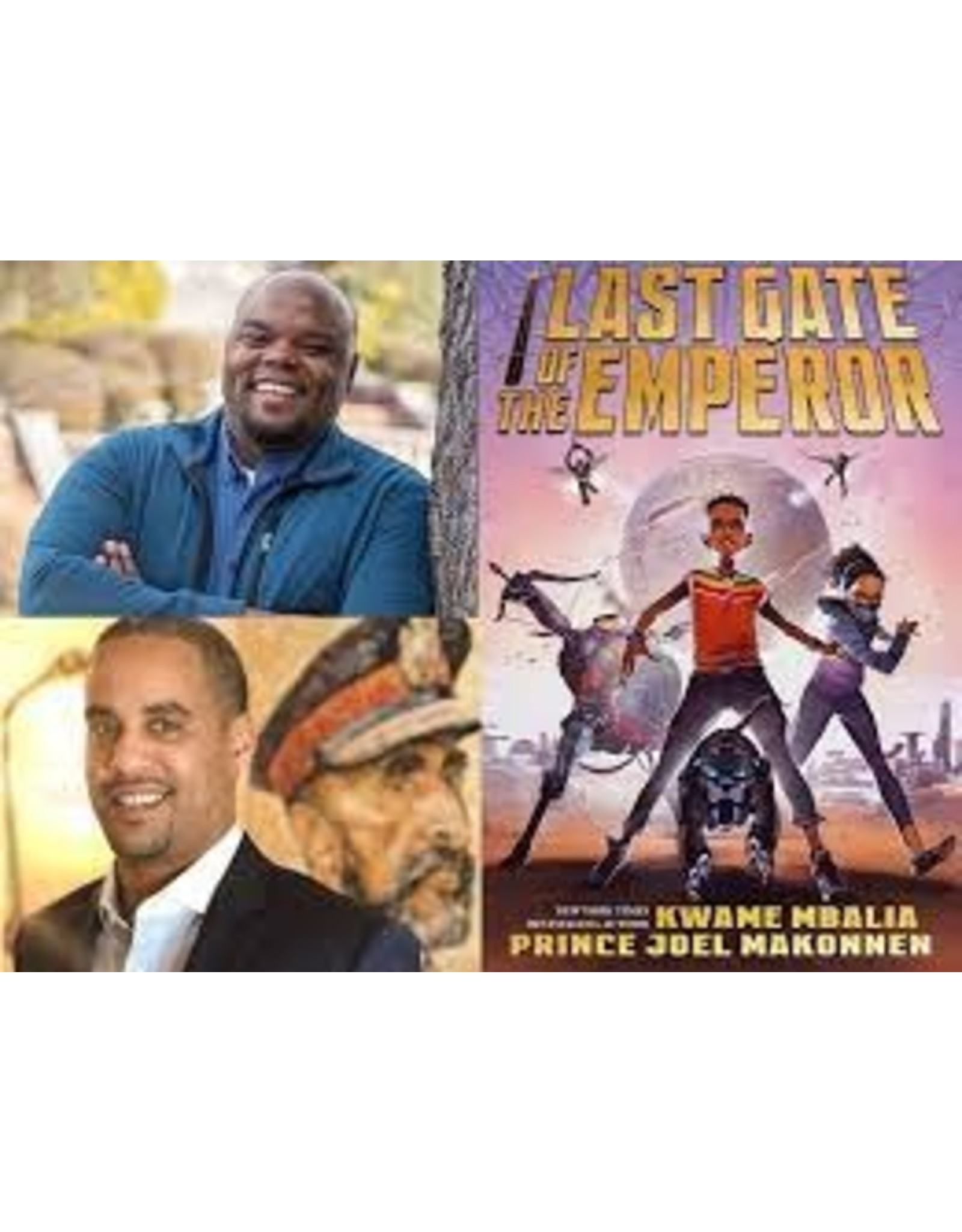 Books Last Gate of the Emperor by Kwame Mbalia and Prince Joel Makonnen  (Signed Copies) (Parents Night)