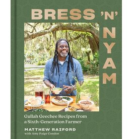 Books Bess 'N' Nyam : Gullah Geechee Recipes from a Sixth Generation Farmer by Matthew Raiford with Amy Paige Condon
