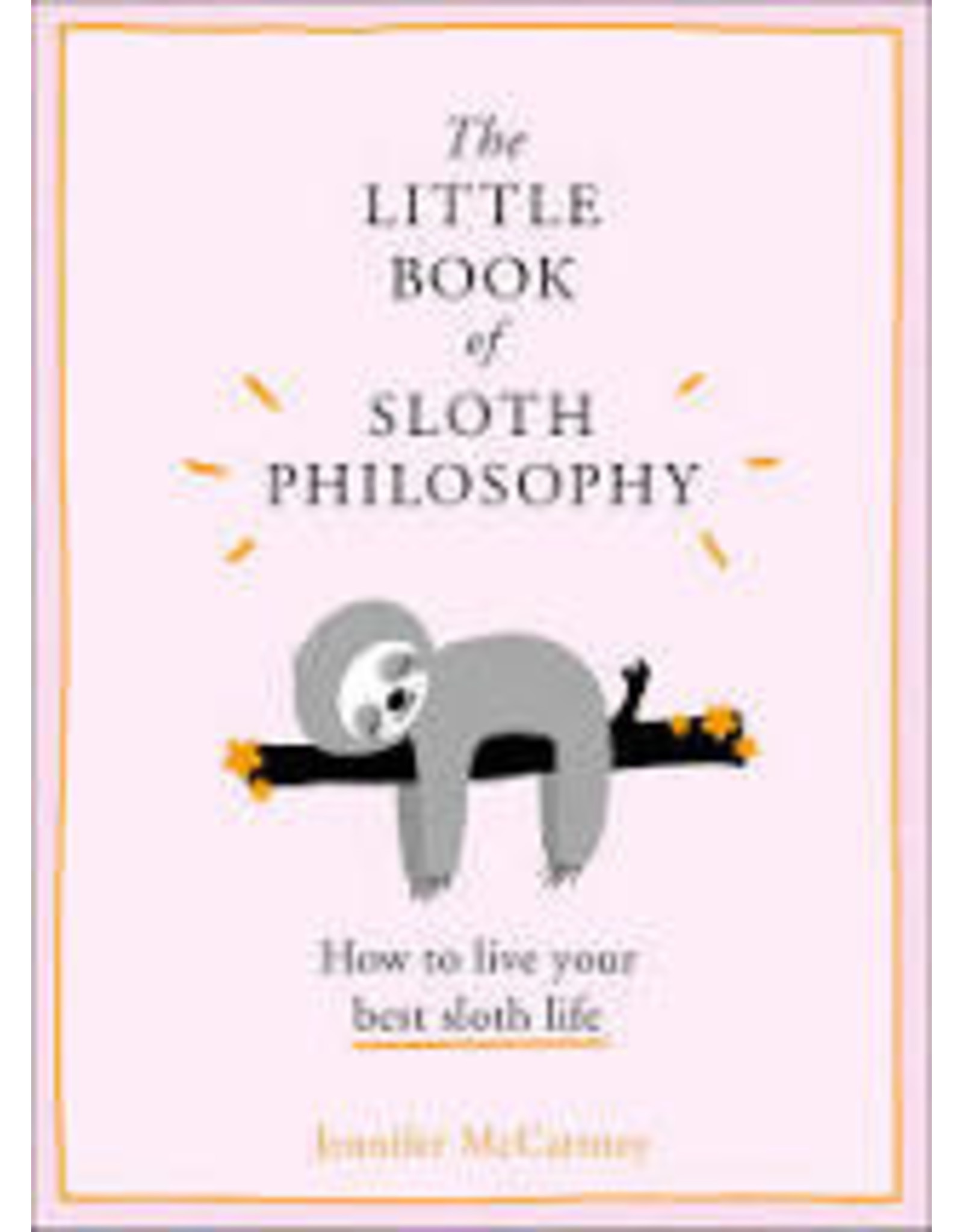 Books The Little Book of Sloth Philosophy by Jennifer McCartney