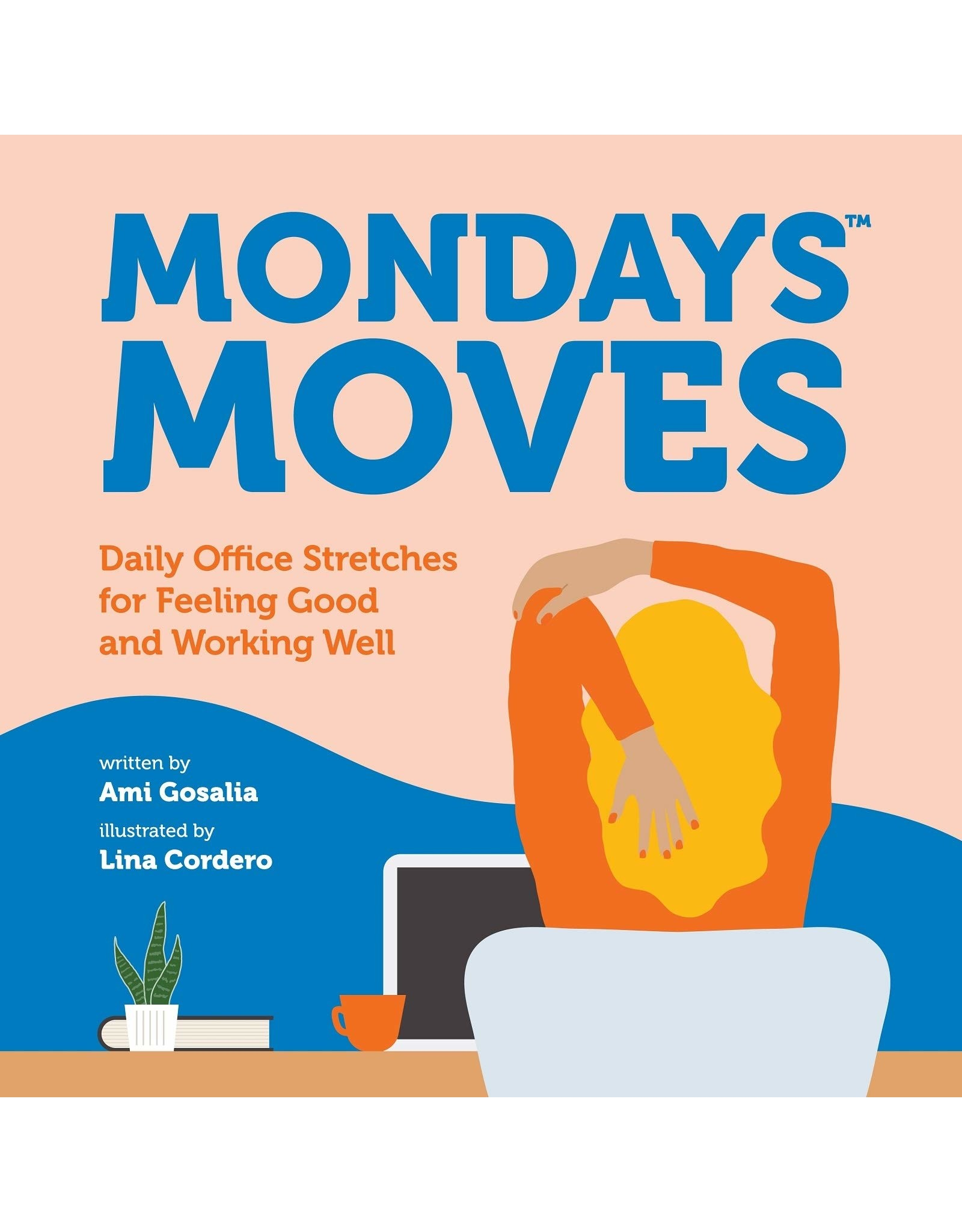 Books Monday Moves Written by Ami Gosalia (sourceathome)