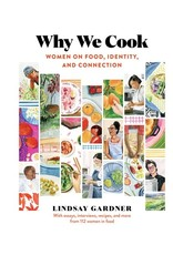 Books Why We Cook: Women on Food, Identity and Connection by Lindsay Gardner (sourceathome)