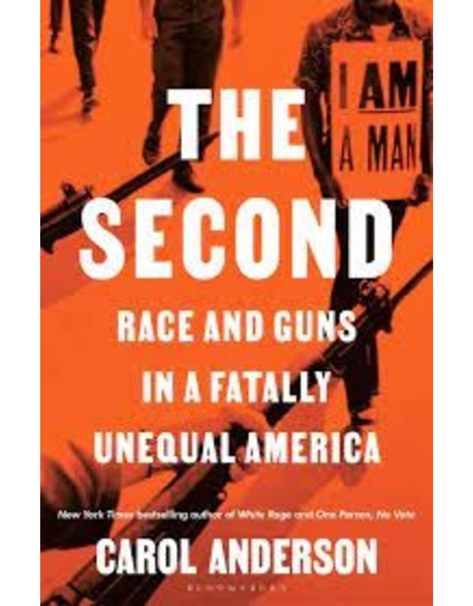 Books The Second: Race and Guns in a Fatally Unequal America by Carol Anderson (Signed Copies)
