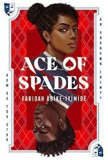Books Ace of Spades by FARIDAH ABIKE-IYIMIDE