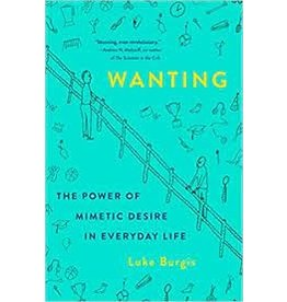 Books Wanting : The Power of Mimetic Desire in Everyday Life