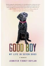 Books Good Boy: My Life in Seven Dogs: A Memoir by Jennifer Finney Boylan