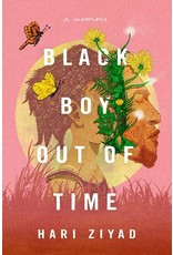 Books Black Boy Out of Time : A Memoir  Hari Ziyad