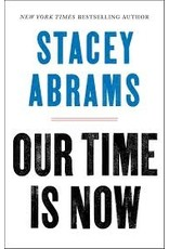 Books Our Time is Now by Stacey Abrams (Event 6/22/2021 with book)