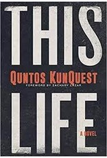Books This Life : A Novel by Quntos KunQuest