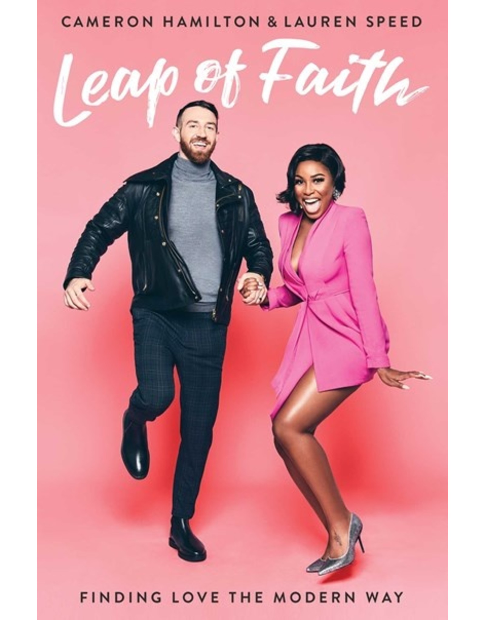 Books Leap of Faith : Finding Love the Modern Way by Cameron Hamilton and Lauren Speed - Pre Order   (Signed Copies) (June 15th Event)