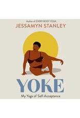 Books YOKE: My Yoga of Self-Acceptance by Jessamyn Stanley