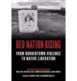 Books Red Nation Rising: From Bordertown Violence to Native Liberation