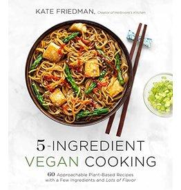 Books 5-Ingredient Vegan Cooking  by Kate Friedman