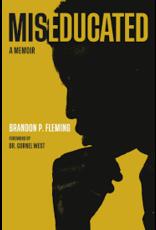 Books Miseducated : A  Memoir by Brandon P. Fleming
