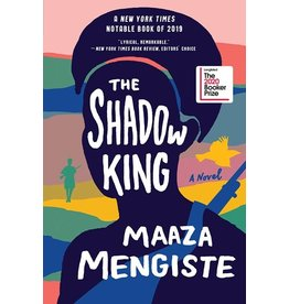 Books The Shadow King: A Novel by Maaza Mengiste