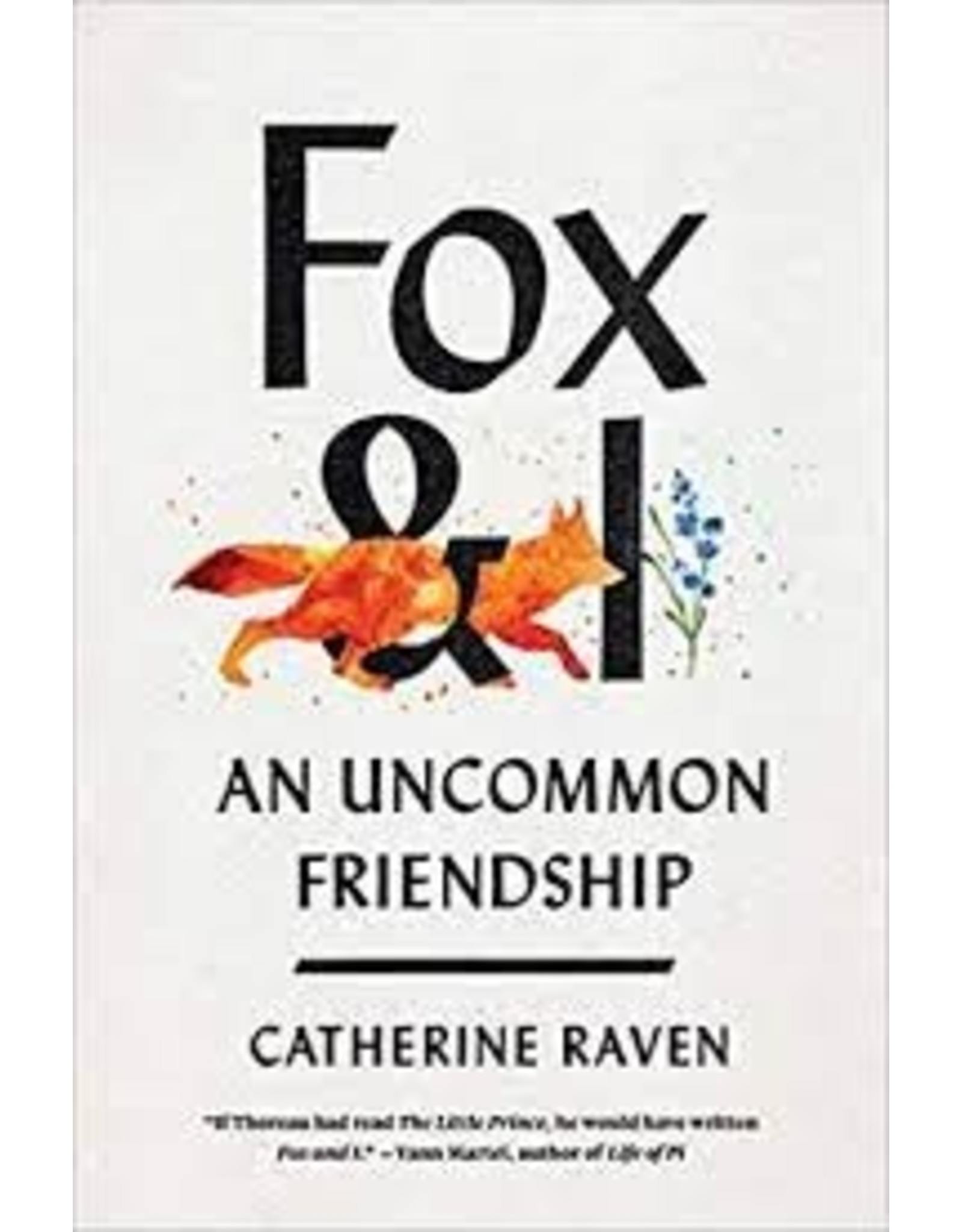 Books Fox & I: An Uncommon Friendship by Catherine Raven
