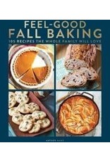 Books Feel-Good Fall Baking 103 Recipes the Whole Family will Love by Centennial Kitchen