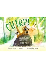 Books Chirp! Chipmunk Sings for a Friend by Jamie A. Swenson and Scott Magoon