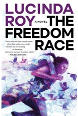 Books The Freedom Race: A Novel by Lucinda Roy
