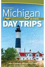 Books Michigan Day Trips : by Theme by Kathryn Houghton