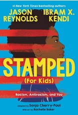 Books Stamped (For Kids) : Racism, Antiracism, and You  Jason Reynolds, Ibram X. Kendi, Sonja Cherry-Paul (Justice is the Pointe)