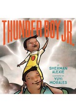 Books Thunder Boy Jr.Sherman Alexie (Justice is the Pointe)