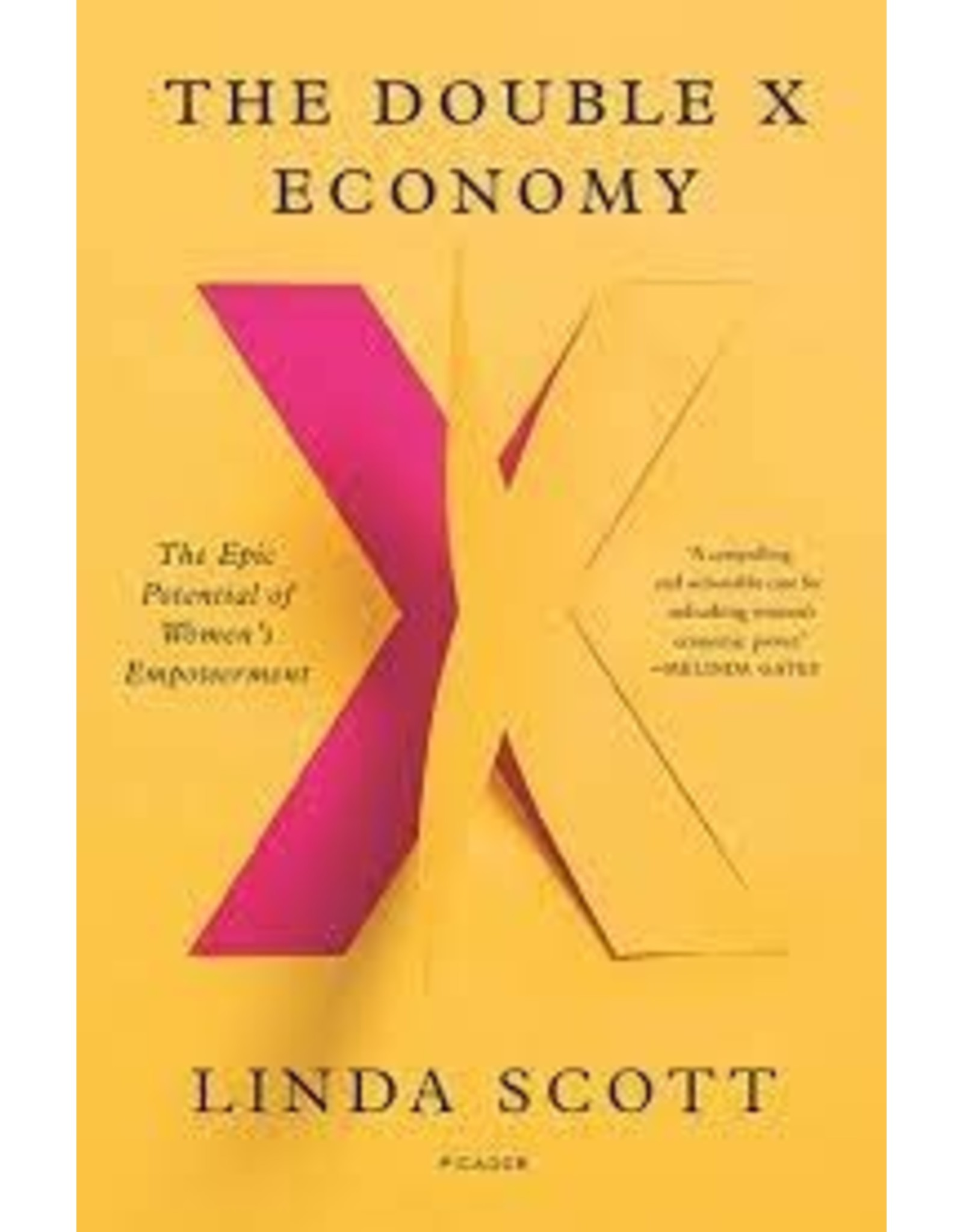 Books The Double X Ecomony: The Epic Potential of Women's Empowerment  by Linda Scott