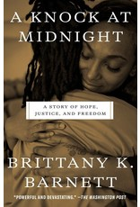 Books A Knock at Midnight: A Story of Hope, Justice and Freedom by Brittany K. Barnett