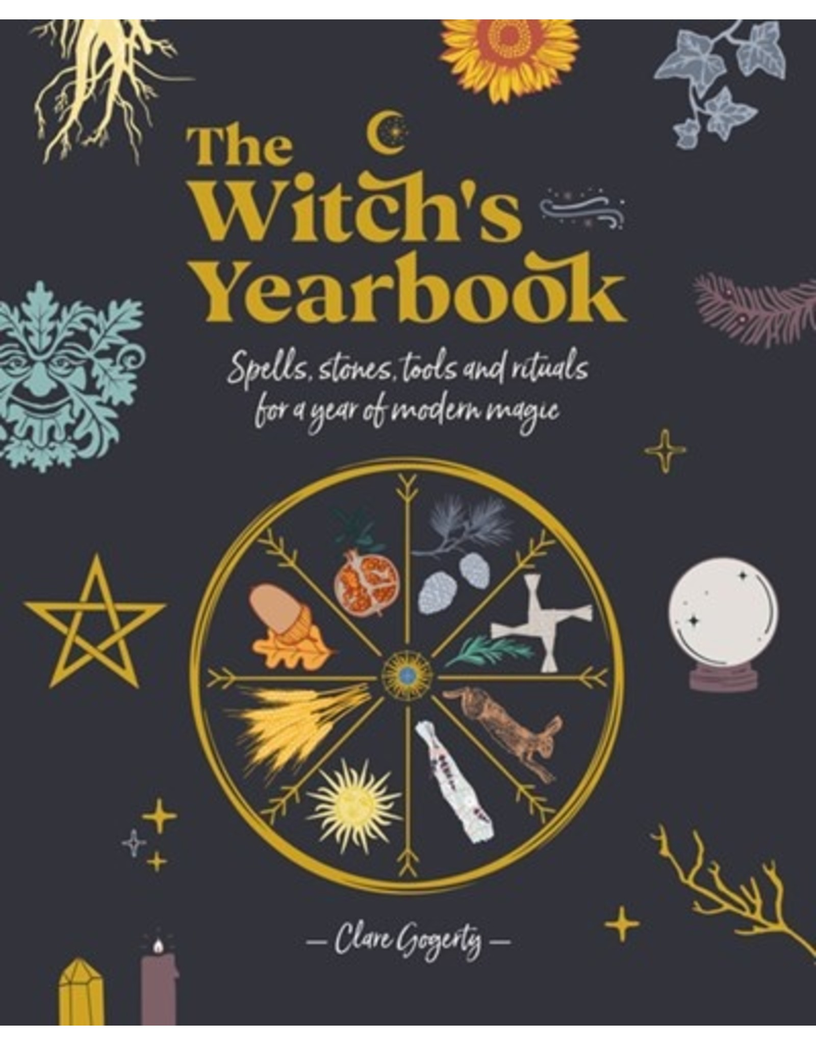 Books The Witches Yearbook: Spells, Stones, Tools and Rituals for a year of Modern Magic