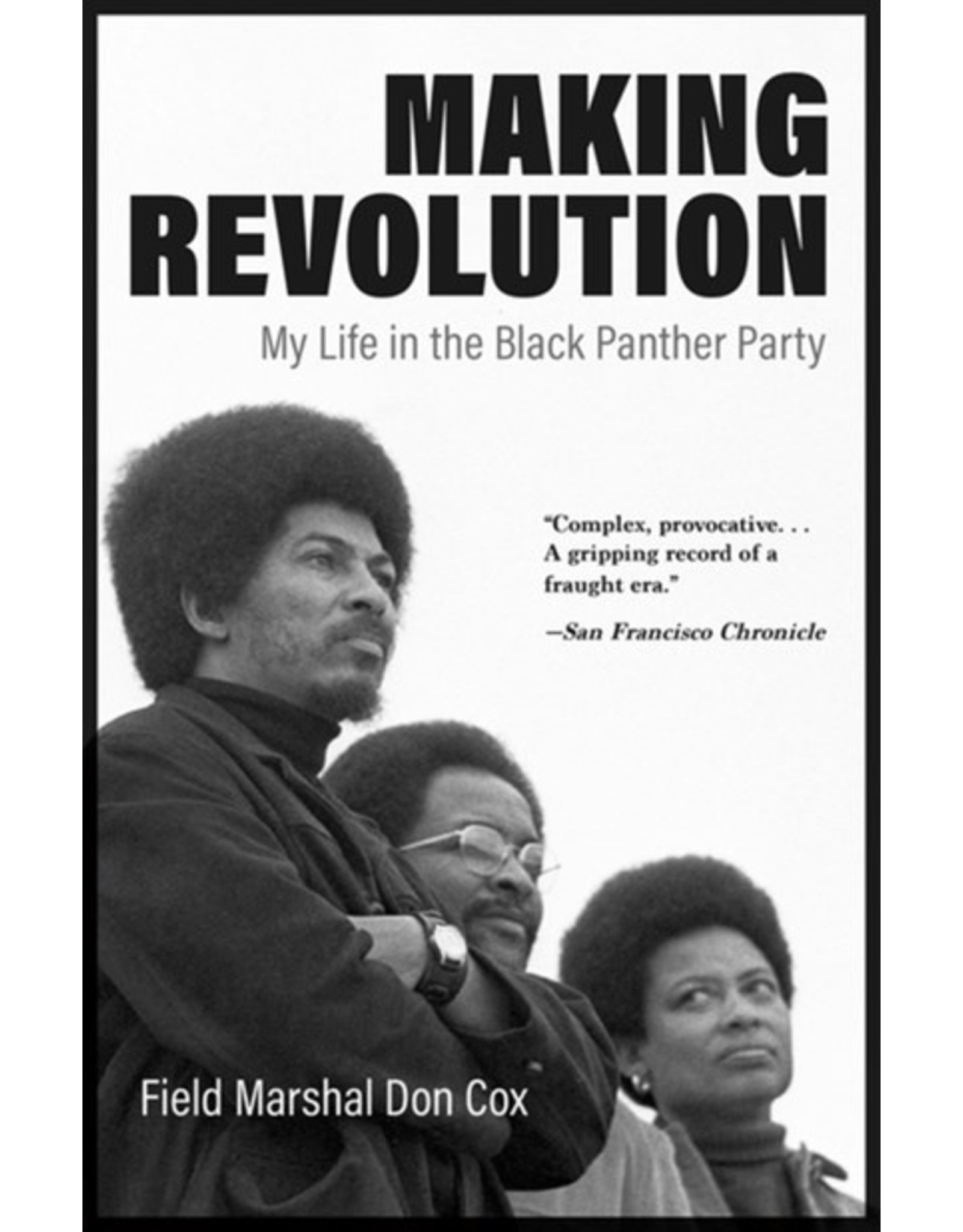 Books Making Revolution: My Life in the Black Panther Party  by Field Marshal Don Cox