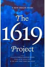 Books The 1619 Project : A New Origin Story  Edited Nikole Hannah-Jones   Pre Order