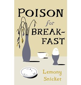 Books Poison for Breakfast by Lemony Snicket (Holiday Catalog 21)