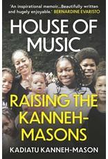 Books House of Music: Raising the Kanneh- Masons by Kadiatu Kanneh-Mason