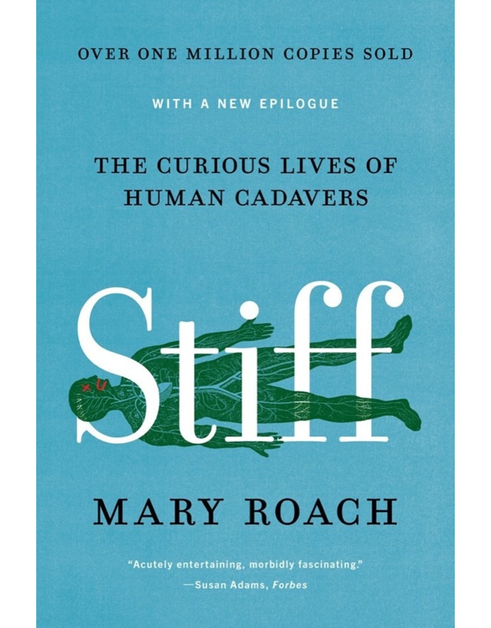 Books Stiff: The Curious Live of Human Cadavers by Mary Roach