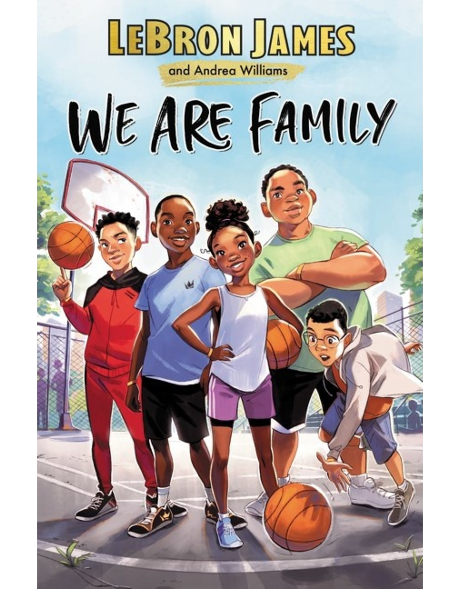 Books We Are Family by Lebron James and Andrea Williams