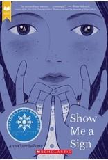 Books Show Me a Sign by   Ann Clare LeZotte (DRLC Book Club)