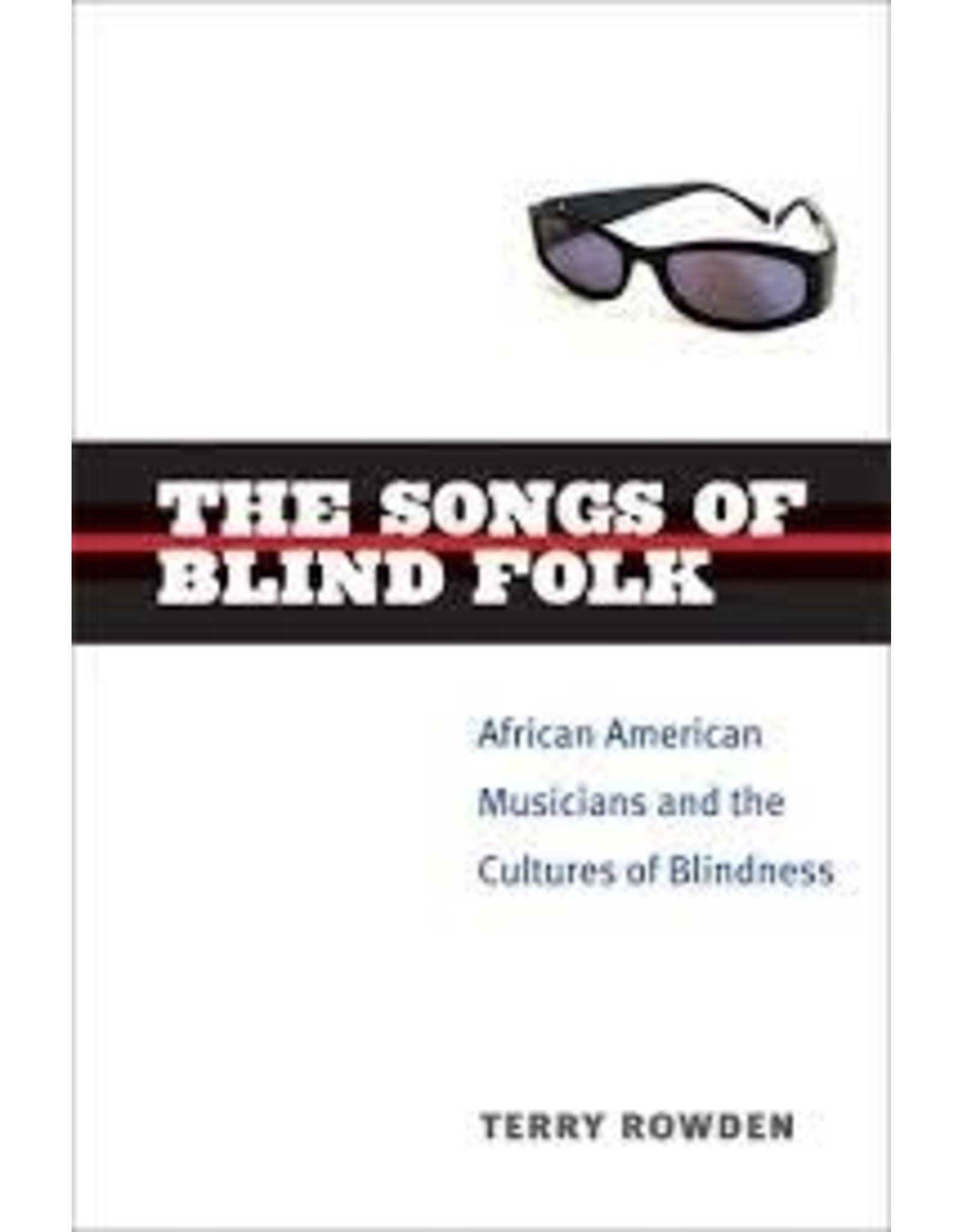 Books The Songs Of Blind FolksTerry Rowden (DRLC bookclub)