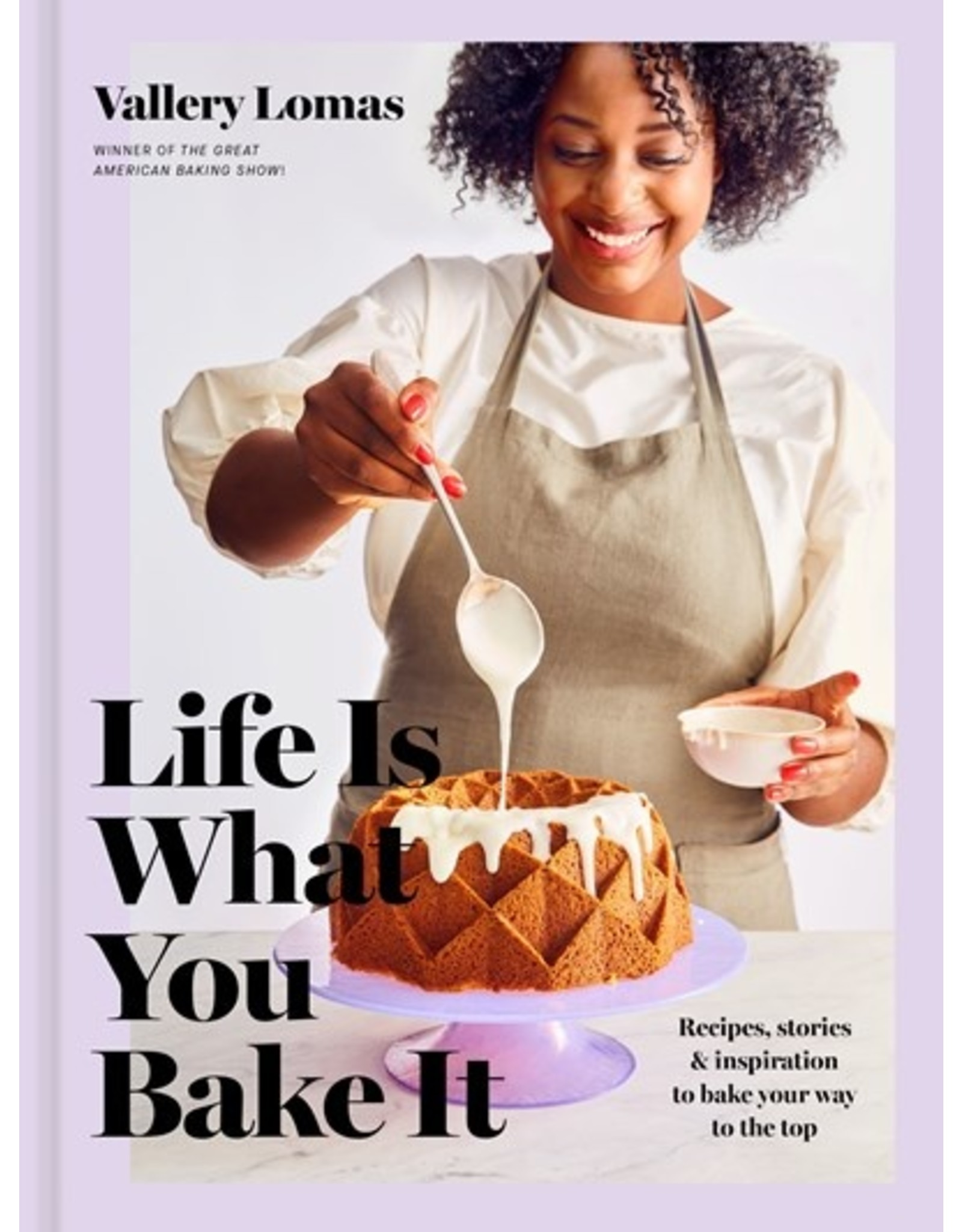 Books Life is What You Bake It by Vallery Lomas