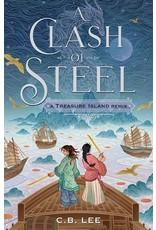 Books A Clash of Steel : A Treasure Island Remix  by C.B. Lee