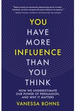 Books You Have More Influence Than YouThink by Vanessa Bohns