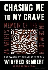 Books Chasing the Grave: An Artists Memoir of the Jim Crow South by Winfred Rembert