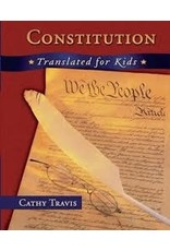 Books Constitution : Translated for Kids by Cathy Travis (Constitution Day Sale)