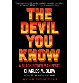 Books The Devil You Know : A Black Power Manifesto by Charles M. Blow
