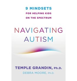 Books Navigating Autism by Temple Grandin, Ph.D. and Debra Moore Ph.D.