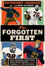 Books The Forgotten First: Kenny Washington, Woody Strode, Marion Motley and Bill Willis, and the Breaking of the NFL Color Barrier by Keshawn Johnson and Bob Glauber (Holiday Catalog 21)