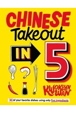 Books Chinese Take Out in 5 by Kwoklyn Wan