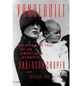 Books Vanderbilt: The Rise and Fall of an American Dynasty by Anderson Cooper and Katherine Howe (Signed First Editon)