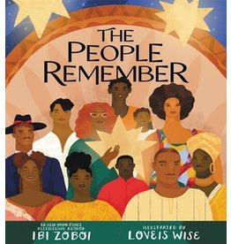 Books The People Remember by Ibi Zoboi illustrated by Loveis Wise (Signed First Editon)